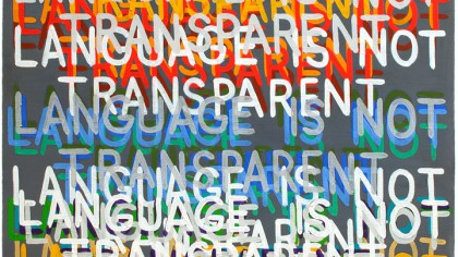 Language Is Not Transparent, 1999